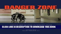 Danger Zone - Unlock the Secrets of Nursing Home Medical Records and Protect Your Loved One