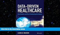 different   Data-Driven Healthcare: How Analytics and BI are Transforming the Industry (Wiley and