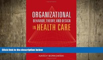 behold  Organizational Behavior, Theory, And Design In Health Care