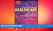 different   Evidence-Based Healthcare: How to Make Health Policy and Management Decisions, 2e