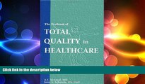 different   The Textbook of Total Quality in Healthcare