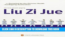 [PDF] Chinese Health Qigong: Liu Zi Jue (DVD Attached) Popular Colection