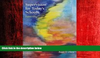 For you Supervision for Today s Schools