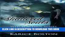 [PDF] The Witch Avenue Series: Shattered Souls: Shattered Souls (Volume 4) Popular Colection