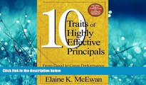 Enjoyed Read Ten Traits of Highly Effective Principals: From Good to Great Performance