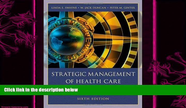 there is  Strategic Management of Health Care Organizations