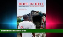behold  Hope in Hell: Inside the World of Doctors Without Borders