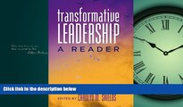 Enjoyed Read Transformative Leadership: A Reader (Counterpoints)
