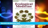 behold  Ecological Medicine: Healing the Earth, Healing Ourselves (Bioneers Series)