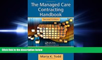 complete  The Managed Care Contracting Handbook, 2nd Edition: Planning   Negotiating the Managed