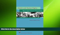 complete  Health and Human Rights: Basic International Documents, Third Edition (Harvard Series on