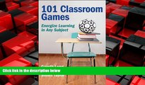 Online eBook 101 Classroom Games: Energize Learning in Any Subject