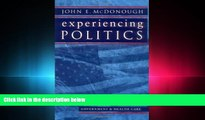 different   Experiencing Politics: A Legislator s Stories of Government and Health Care