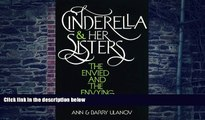 Big Deals  Cinderella and Her Sisters: The Envied and the Envying  Best Seller Books Most Wanted