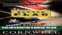 [PDF] Battle Flag: Starbuck Chronicles, Vol. 3 (The Nathaniel Starbuck Chronicles) Popular Online