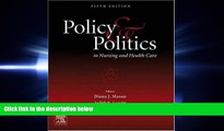 behold  Policy and Politics in Nursing and Health Care, 5e