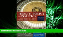 different   Health Policy And Politics: A Nurse s Guide (Milstead, Health Policy and Politics)