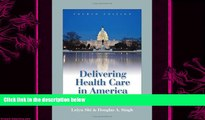 there is  Delivering Health Care In America (Delivering Health Care in America: A Systems Approach)