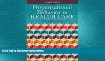 behold  Organizational Behavior In Health Care