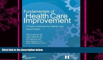 there is  Fundamentals of Health Care Improvement: A Guide to Improving Your Patients  Care,
