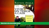 Big Deals  Vivir Sin Temor A Caer: Principios Practicos A Prueba de Fracasos (Spanish Edition)