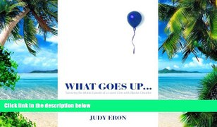 Big Deals What Goes Up Best Seller Books Most Wanted
