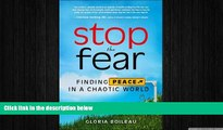 Big Deals  Stop the Fear: Finding Peace in a Chaotic World  Free Full Read Best Seller