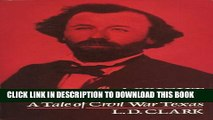 [PDF] A Bright Tragic Thing: A Tale of Civil War Texas Full Colection