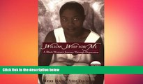 Big Deals  Willow Weep for Me: A Black Woman s Journey Through Depression  Best Seller Books Best