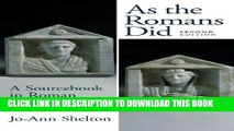 [PDF] As the Romans Did: A Sourcebook in Roman Social History, 2nd Edition Full Online