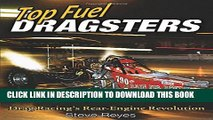 [PDF] Top Fuel Dragsters: Drag Racing s Rear-Engine Revolution Full Colection