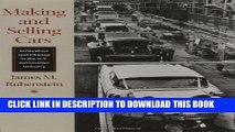 [PDF] Making and Selling Cars: Innovation and Change in the U.S. Automotive Industry Popular