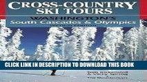 [PDF] Cross-Country Ski Tours--Washington s South Cascades and Olympics: Washington s South