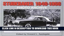 [PDF] Studebaker 1946-1958 Photo Archive (Photo Archives) Popular Colection