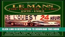 [PDF] Le Mans: The Porsche Years: 1975-1982 (Le Mans Racing Series) Popular Colection