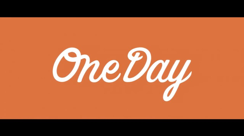 One Day - Official Trailer