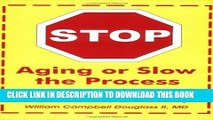[PDF] Stop Aging or Slow the Process: How Exercise with Oxygen Therapy (EWOT) Can Help Popular
