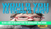 [PDF] Would You Teach a Fish to Climb a Tree? Full Online