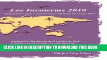 [PDF] Los Incoterms 2010: Guía paso a paso (Spanish Edition) Popular Colection