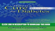 [PDF] There Is a Cure for Diabetes, Revised Edition: The 21-Day+ Holistic Recovery Program Popular