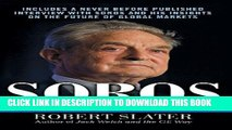 [PDF] Soros: The Life, Ideas, and Impact of the World s Most Influential Investor Full Collection