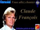 """Karaoké Claude François """"Marche tout droit"""""""
