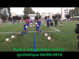 LES RUSH VIDEO INAUGURATION SYNTHETIQUE 04 SEPTEMBRE 2016