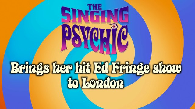 The Singing Psychic brings her hit award nominated EdFringe cabaret comedy show to London - Phoenix Artist Club  Oct gigs trailer