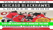 [PDF] Tales from the Chicago Blackhawks Locker Room: A Collection of the Greatest Blackhawks