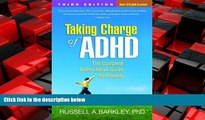 Online eBook Taking Charge of ADHD, Third Edition: The Complete, Authoritative Guide for Parents