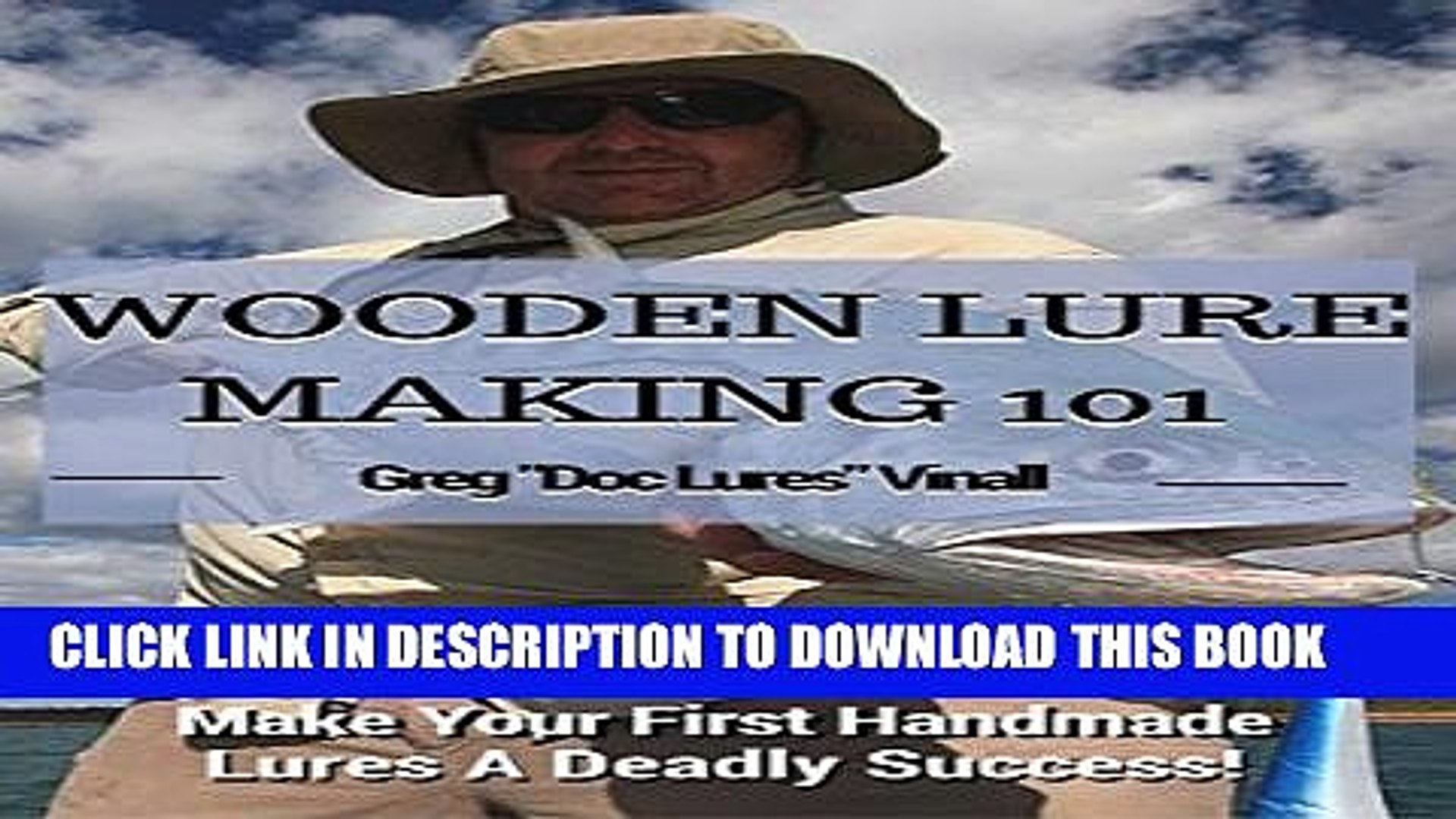 Pdf Wooden Lure Making 101 Make Your First Handmade Lures Deadly Effective Full Colection