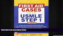 different   First Aid Cases for the USMLE Step 1, Third Edition (First Aid USMLE)