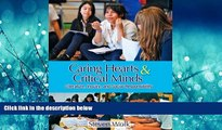 Enjoyed Read Caring Hearts and Critical Minds: Literature, Inquiry, and Social Responsibility
