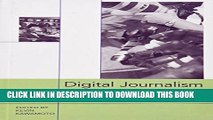 [PDF] Digital Journalism: Emerging Media and the Changing Horizons of Journalism Full Collection